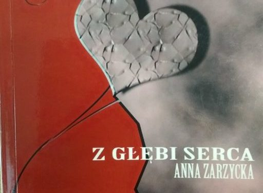 """Książka """"Z głębi serca""""- Anna Zarzycka"""